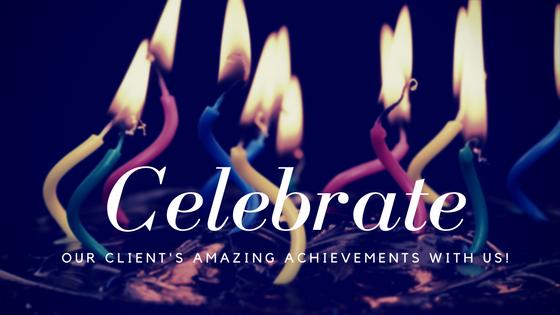 Help Celebrate Our Client's Amazing Achievements!
