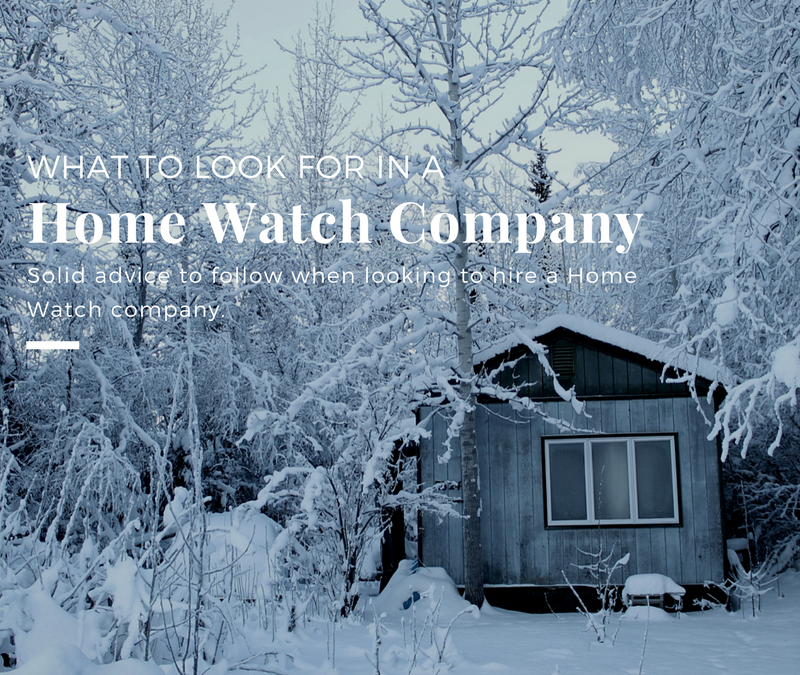 What to Look for in a Home Watch Company